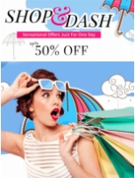 Shop & Dash Upto 50% Off